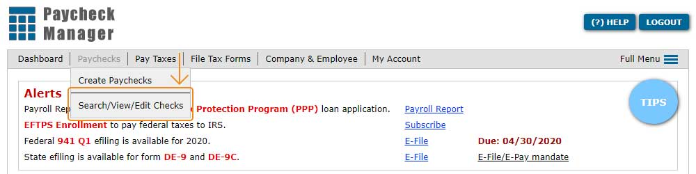 Go to Paychecks > Search / View / Edit Checks